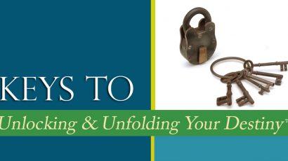 Keys to Unfolding Destiny