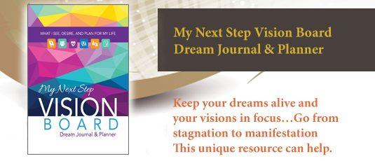 My Next Step Vision Board Dream Journal…