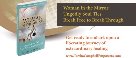 Woman in the Mirror: Ungodly Soul Ties