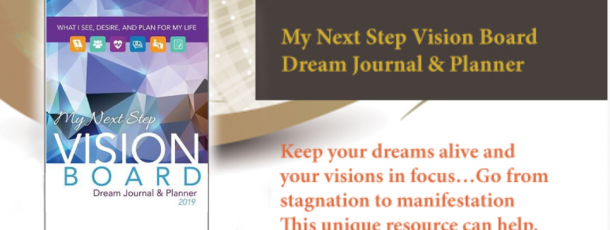 My Next Step Vision Board Dream Journal…