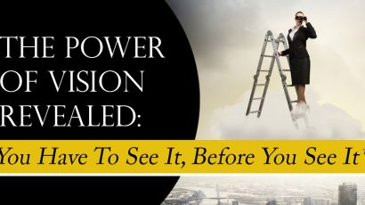 Power of a Vision…